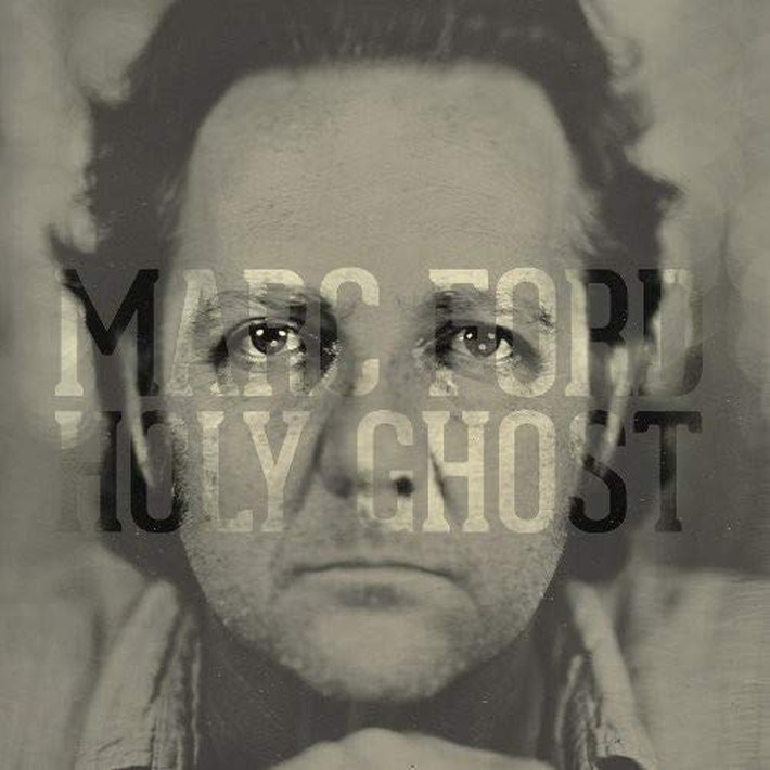 Marc Ford - Holy ghost, 1CD, 2014