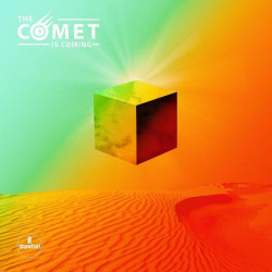 The Comet Is Coming - The...