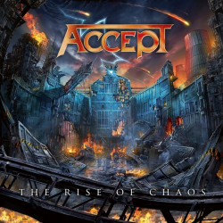 Accept - The rise of chaos,...