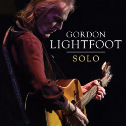 Gordon Lightfoot - Solo,...