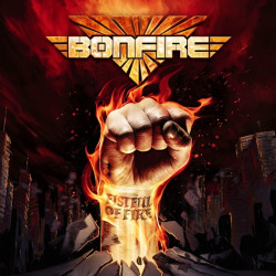 Bonfire - Fistful of fire,...