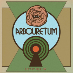 Arbouretum - Let it all in,...