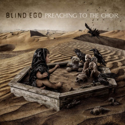 Blind Ego - Preaching to...