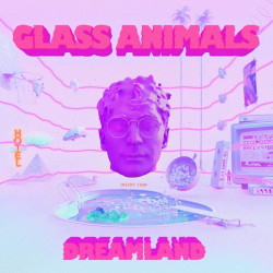 Glass Animals - Dreamland,...