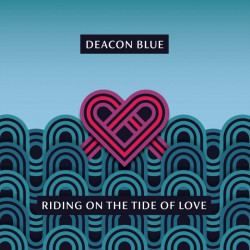 Deacon Blue - Riding on the...