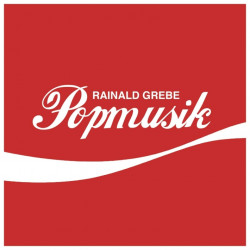 Rainald Grebe - Popmusik,...