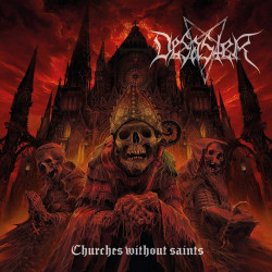Desaster - Churches without...