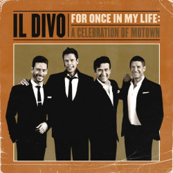 Il Divo - For once in my...