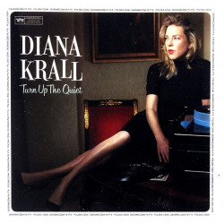 Diana Krall - Turn up the...