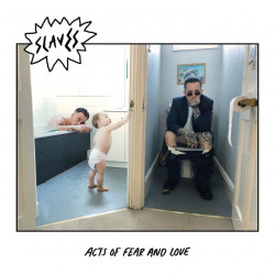 Slaves - Acts of fear and...