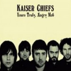 Kaiser Chiefs - Yours...
