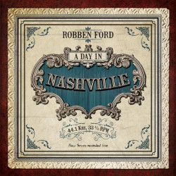 Robben Ford - A day in...