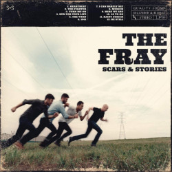 The Fray - Scars & stories,...