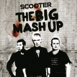 Scooter - The big mash up,...