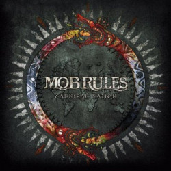Mob Rules - Cannibal...