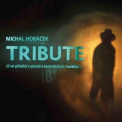 Michal Horáček - Tribute-25...