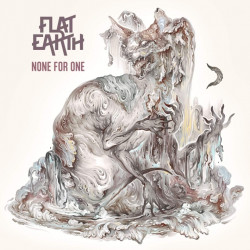 Flat Earth - None for one,...