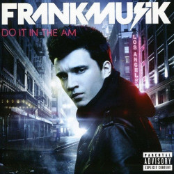 Frankmusik - Do It in the...