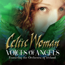 Celtic Woman - Voices of...