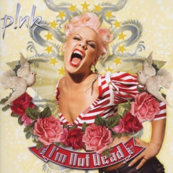 Pink - I'm not dead, 1CD, 2006