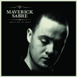 Maverick Sabre - Lonely are...