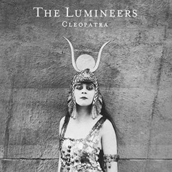 The Lumineers - Cleopatra,...