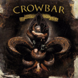 Crowbar - Serpent only...