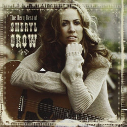 Sheryl Crow - The very best...