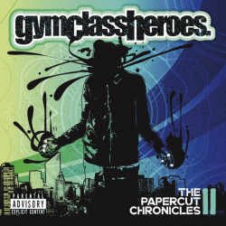 Gym Class Heroes - The...