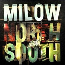 Milow - North and south,...