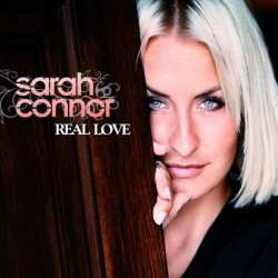 Sarah Connor - Real love,...