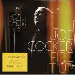 Joe Cocker - Fire it up,...