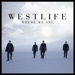 Westlife - Where we are,...