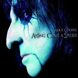Alice Cooper - Along came a...