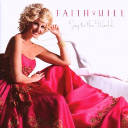 Faith Hill - Joy to the...