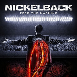Nickelback - Feed the...