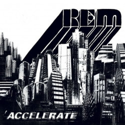 R.E.M. - Accelerate, 1CD, 2008