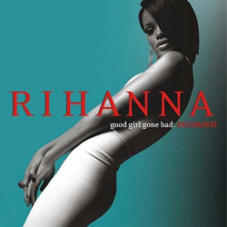 Rihanna - Good girl gone...