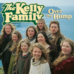 The Kelly Family - Over the...