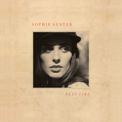 Sophie Auster - Next time,...