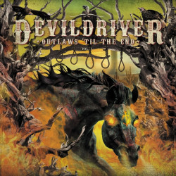 Devildriver - Outlaws 'til...