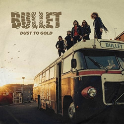 Bullet - Dust to gold, 1CD,...