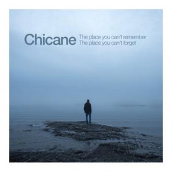 Chicane - The place you...