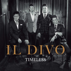 Il Divo - Timeless, 1CD, 2018