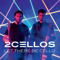 2Cellos - Let there be...