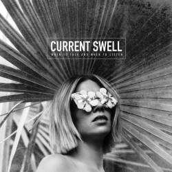 Current Swell - When to...