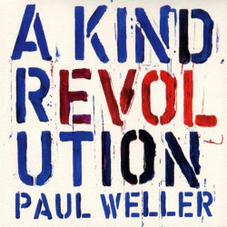 Paul Weller - A kind...