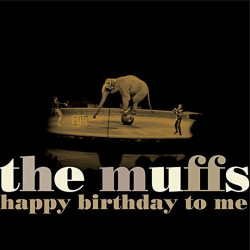 The Muffs - Happy birthday...