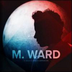 M. Ward - A wasteland...