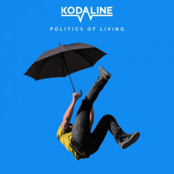 Kodaline - Politics of...